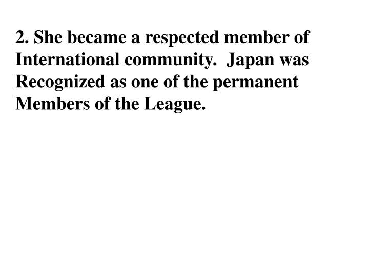 2. She became a respected member of