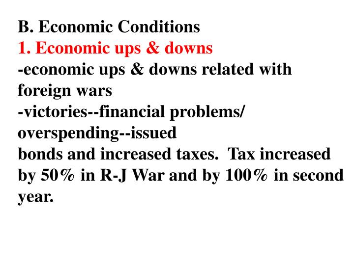 B. Economic Conditions