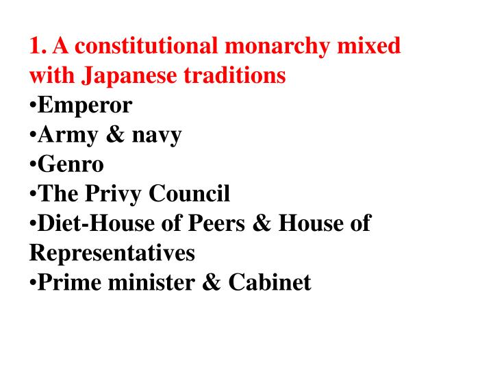 1. A constitutional monarchy mixed