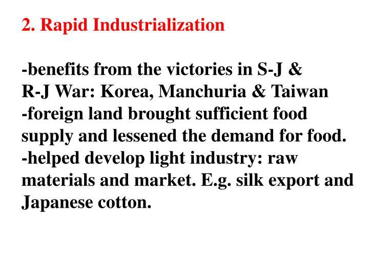 2. Rapid Industrialization