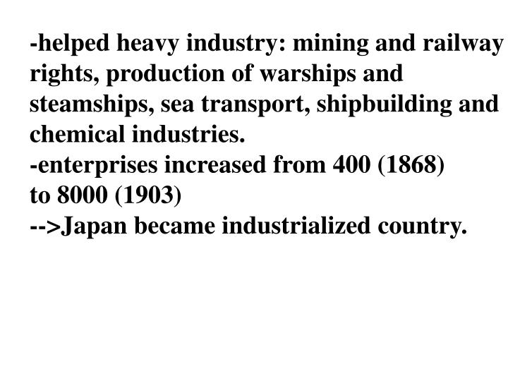 -helped heavy industry: mining and railway