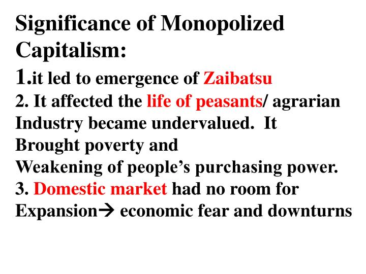 Significance of Monopolized