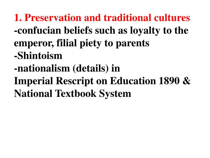 1. Preservation and traditional cultures