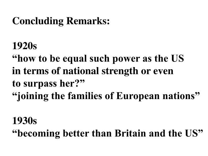 Concluding Remarks: