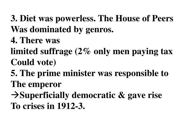 3. Diet was powerless. The House of Peers