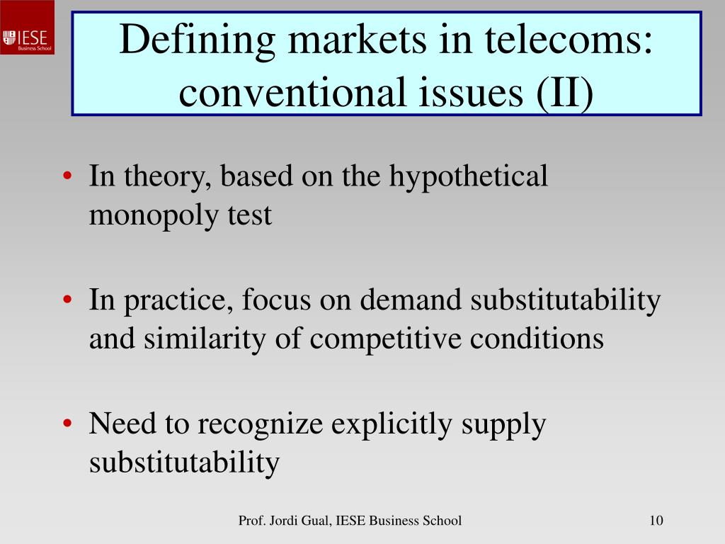 Defining markets in telecoms: conventional issues (II)