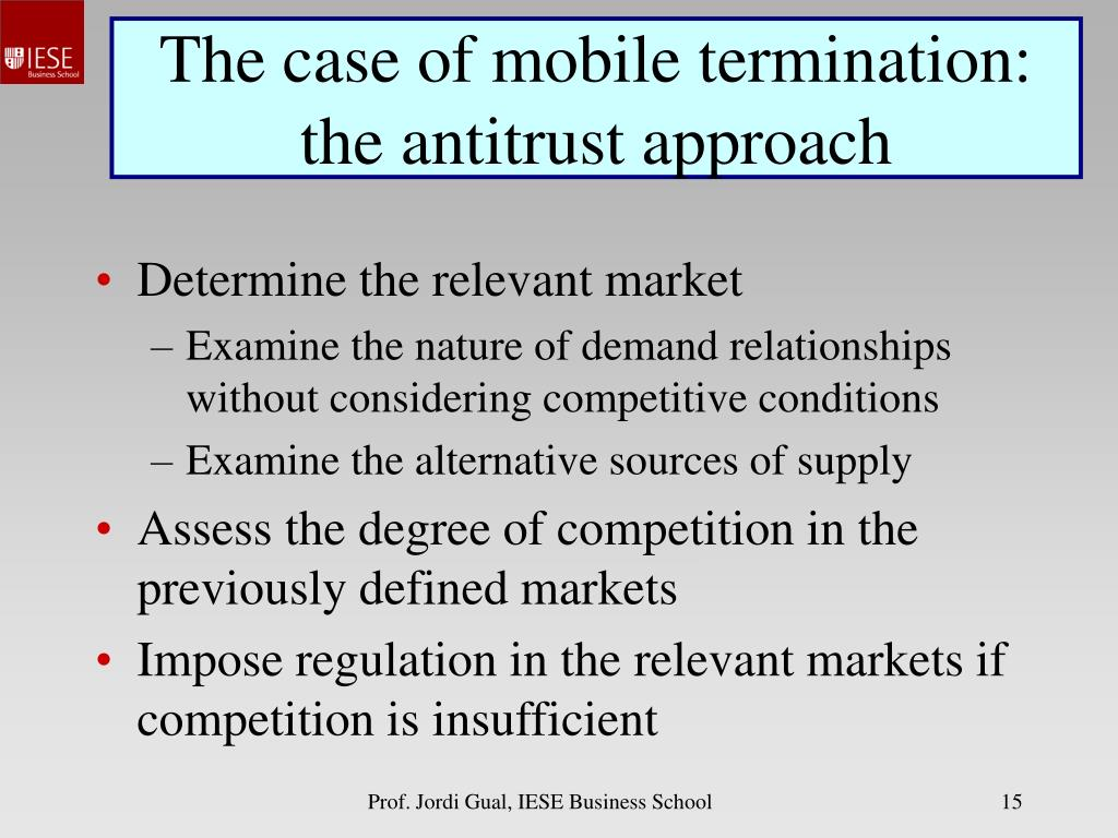 The case of mobile termination: the antitrust approach