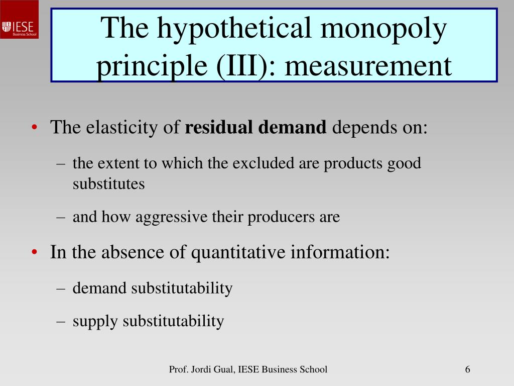 The hypothetical monopoly principle (III): measurement