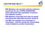 can the ebu help