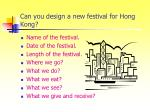 can you design a new festival for hong kong