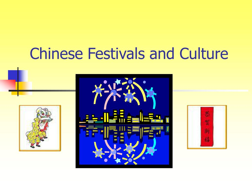 chinese festivals and culture l.