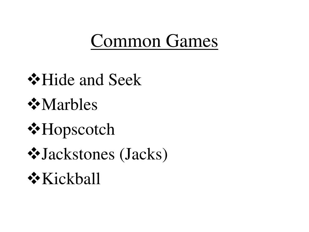 Common Games