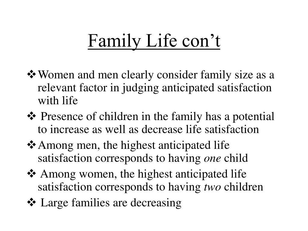 Family Life con't