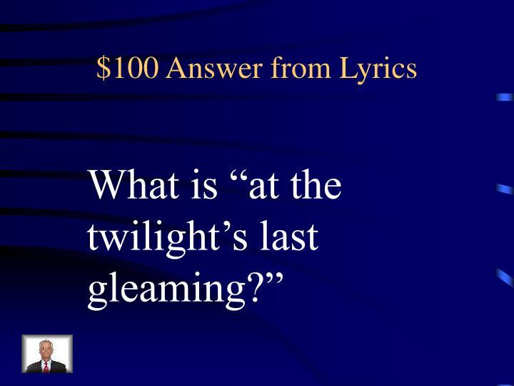 100 answer from lyrics
