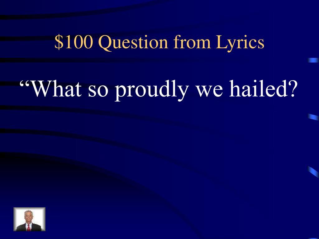 $100 Question from Lyrics
