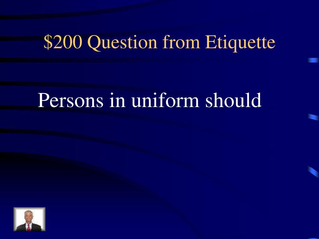$200 Question from Etiquette