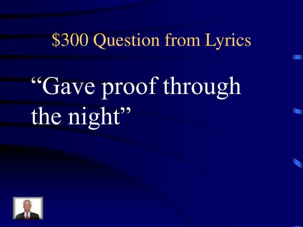 $300 Question from Lyrics