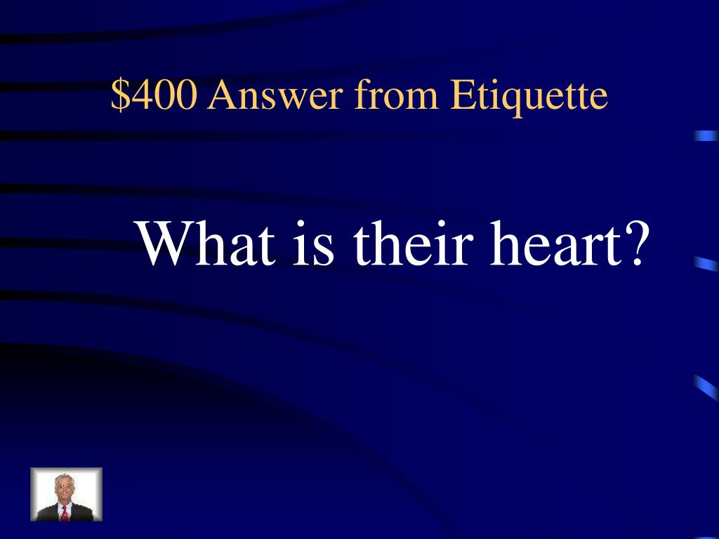 $400 Answer from Etiquette