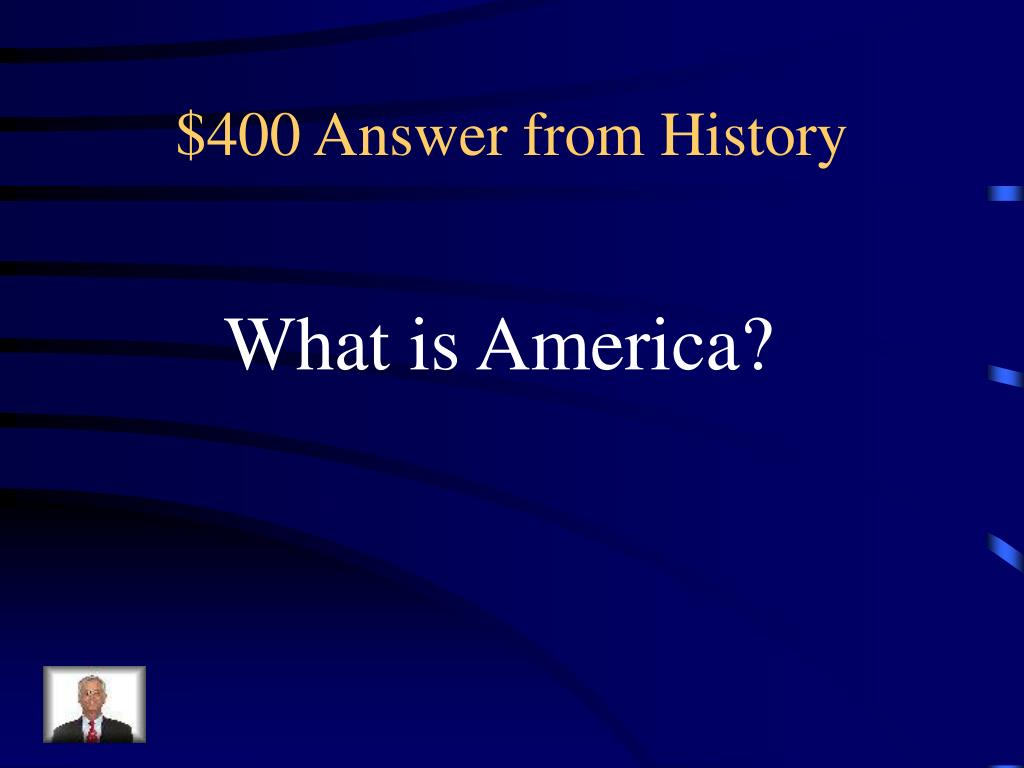 $400 Answer from History