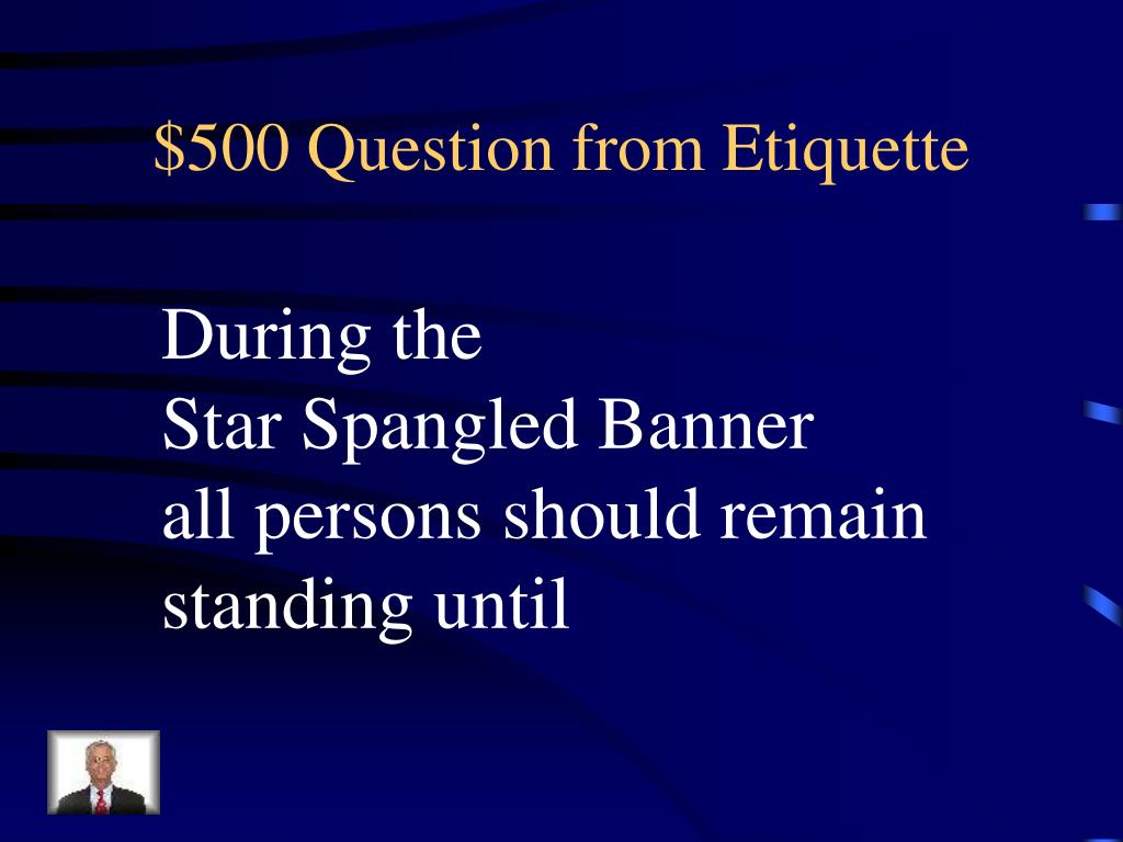 $500 Question from Etiquette
