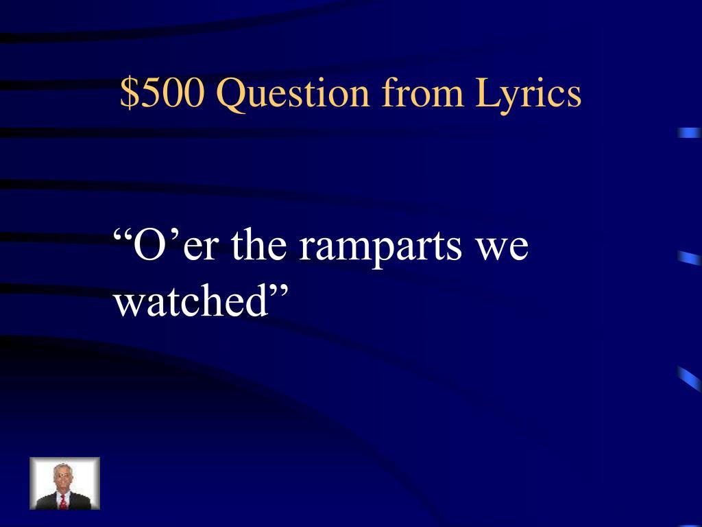 $500 Question from Lyrics