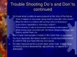 trouble shooting do s and don ts continued15