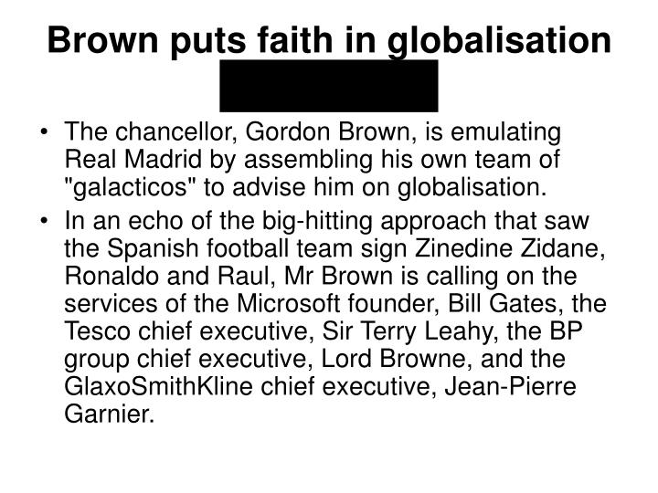 Brown puts faith in globalisation 'galacticos'