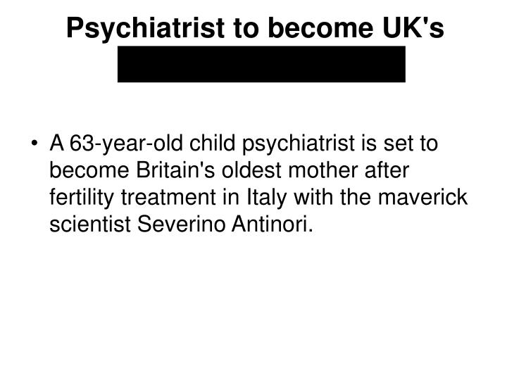 Psychiatrist to become UK's oldest mother at 63