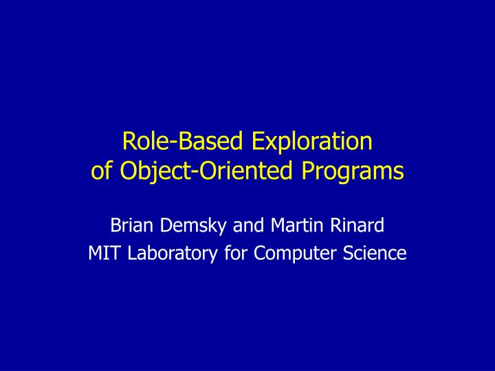 role based exploration of object oriented programs n.