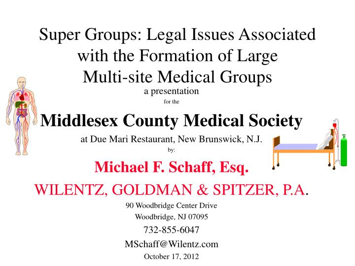 super groups legal issues associated with the formation of large multi site medical groups