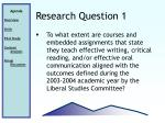 research question 1