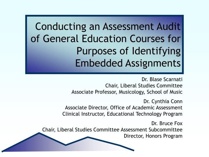 Conducting an Assessment Audit of General Education Courses for Purposes of Identifying Embedded Ass...