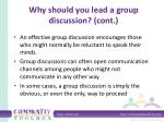 why should you lead a group discussion cont