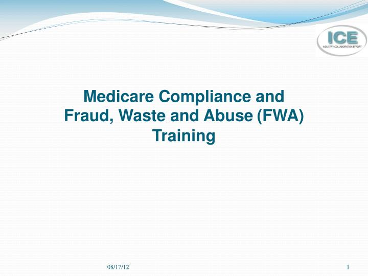 medicare compliance and fraud waste and abuse fwa training n.
