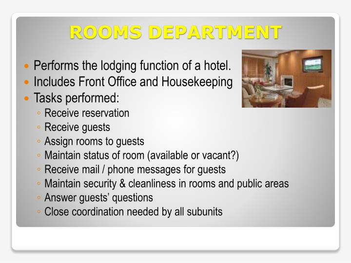 Performs the lodging function of a hotel.