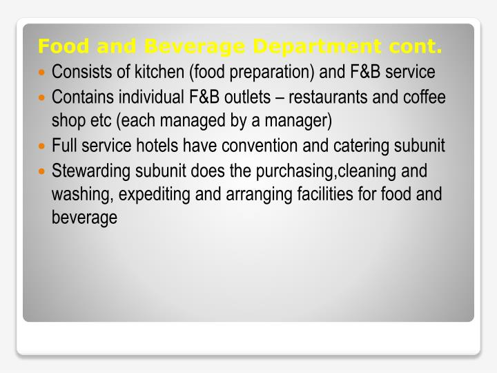 Food and Beverage Department cont.
