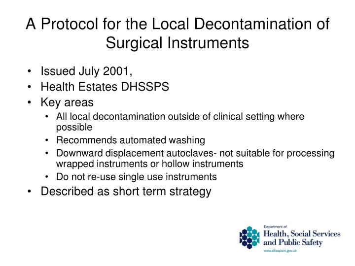 A Protocol for the Local Decontamination of Surgical Instruments
