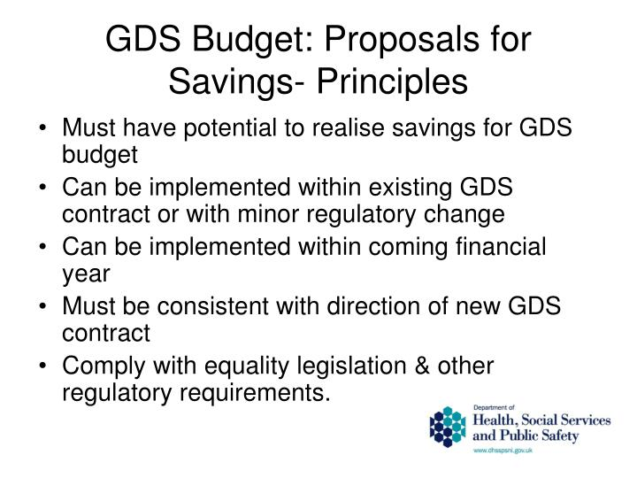 GDS Budget: Proposals for Savings- Principles