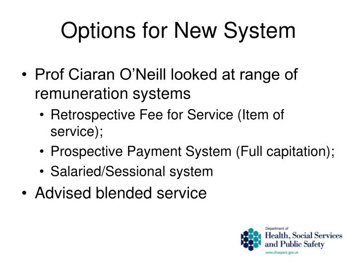 Options for New System