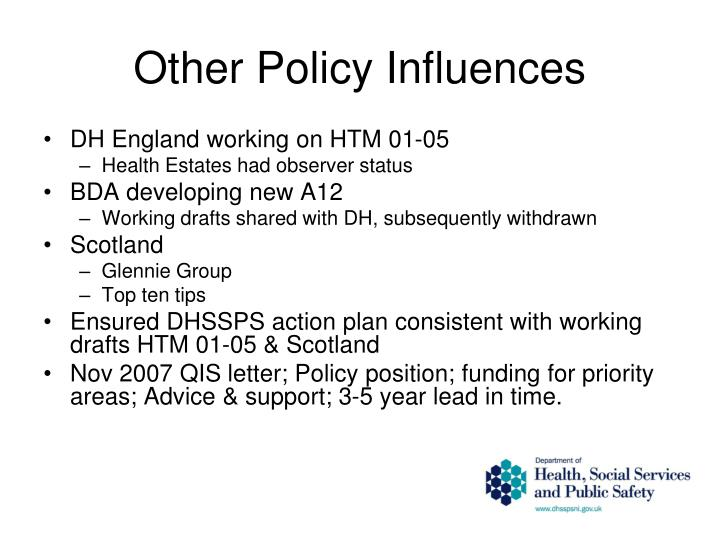 Other Policy Influences
