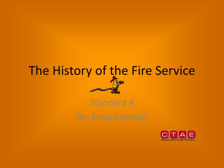 the history of the fire service n.