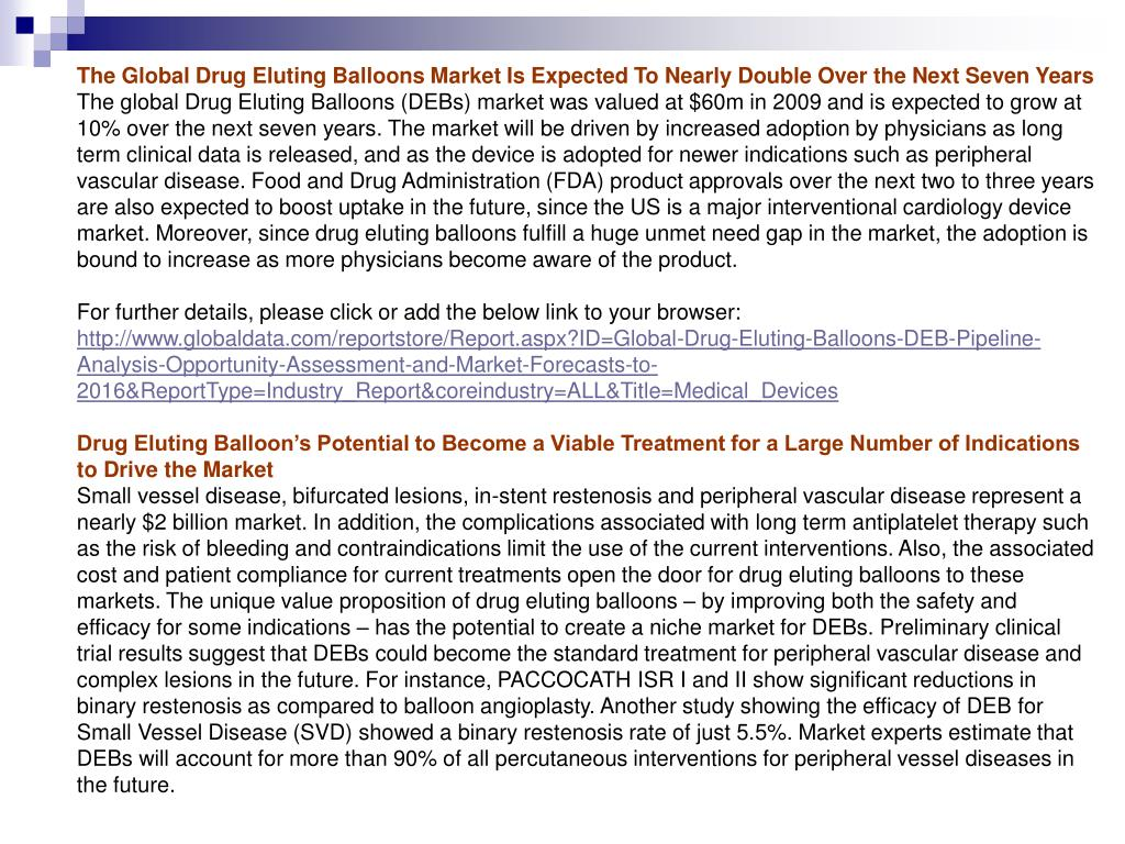 The Global Drug Eluting Balloons Market Is Expected To Nearly Double Over the Next Seven Years