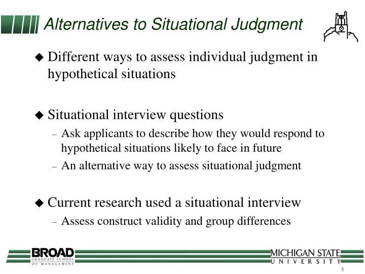 Alternatives to situational judgment