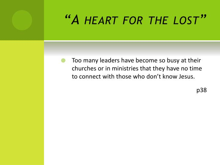 """""""A heart for the lost"""""""