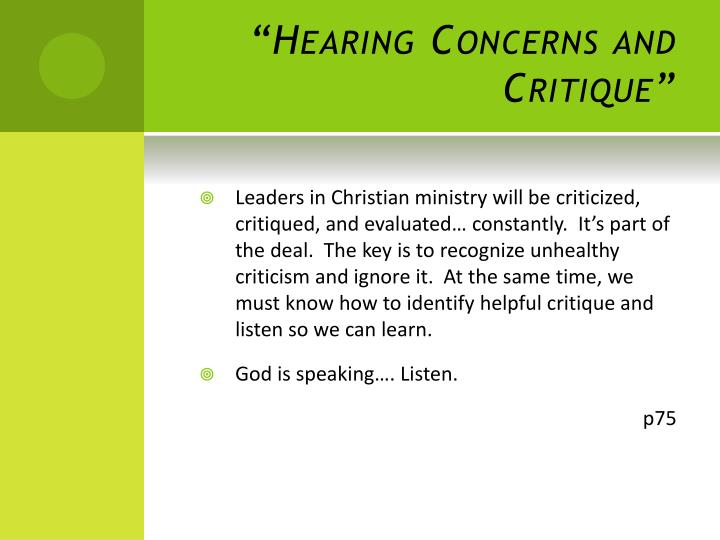 """""""Hearing Concerns and Critique"""""""