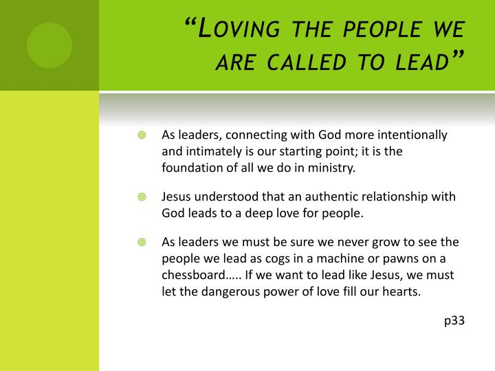 """""""Loving the people we are called to lead"""""""