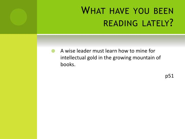 What have you been reading lately?