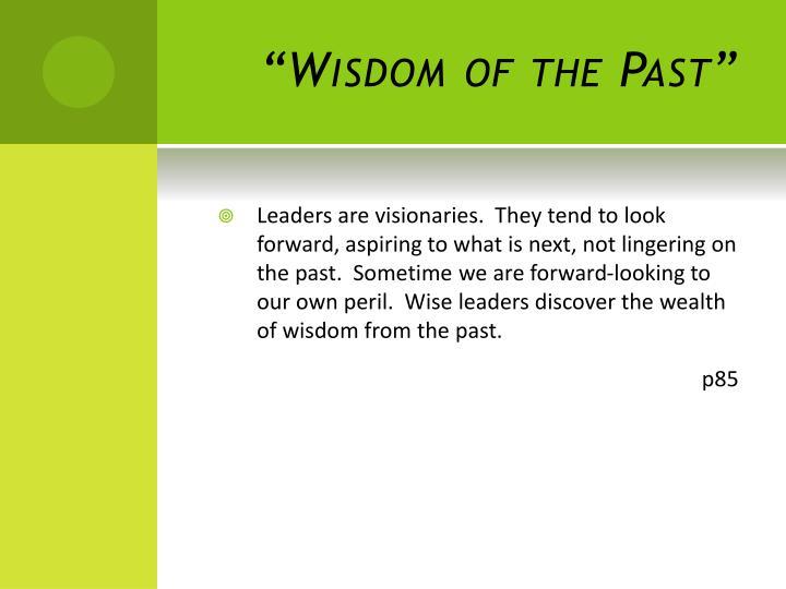 """Wisdom of the Past"""