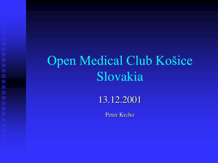 open medical club ko ice slovakia n.