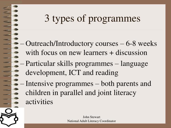 3 types of programmes